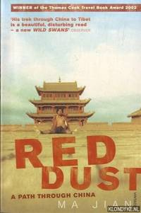 Red Dust. A Path Through China