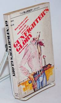 Gunfighter\'s Glory by Burt McLain [sic as per title page]