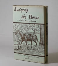 Judging the Horse - for Racing, Riding and Recreation by John F. Wall; Frank Jennings - 1955
