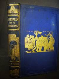 Jerusalem and Its Environs