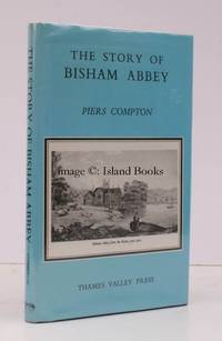 The Story of Bisham Abbey. [Second Edition]. FINE COPY IN UNCLIPPED DUSTWRAPPER