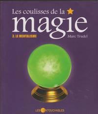 Les coulisses de la magie 3 : Le mentalisme