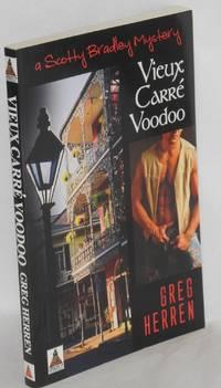 image of Vieux Carré voodoo: a Scott Bradley mystery