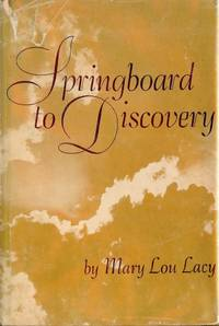 SPRINGBOARD TO DISCOVERY