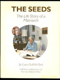 THE SEEDS:  THE LIFE STORY OF A MATRIARCH.