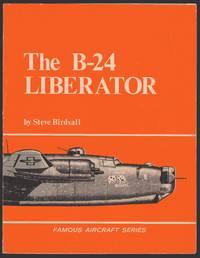 B 24 Liberator Famous Aircraft S.