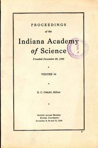 Proceedings of the Indiana Academy of Science vol 54 (1944). In 8vo, original wrappers, pp. xvi+233. Ex Library stamp on first wrapper. Fine copy
