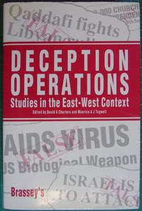 Deception Operations : Studies in the East-West Context
