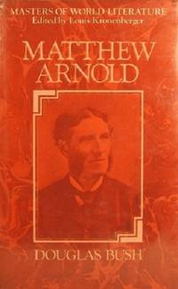 image of Matthew Arnold: A Survey Of His Poetry And Prose