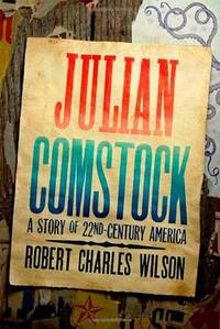 image of Julian Comstock: A Story of 22nd-Century America
