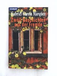 image of Zwölf Geschichten aus der Fremde