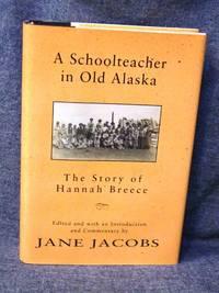 Schoolteacher in Old Alaska, A