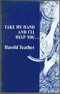 Take My Hand and I'll Help You!