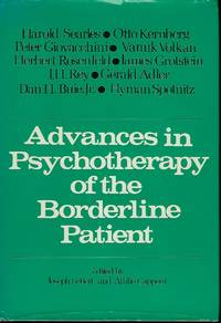 ADVANCES IN PSYCHOTHERAPY OF THE BORDERLINE PATIENT