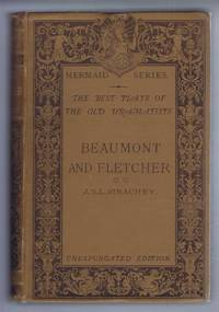 Beaumont & Fletcher. The Best Plays of the Old Dramatists, Mermaid Series