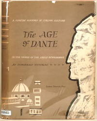 image of THE AGE OF DANTE A Concise History of Italian Culture in the Years of the  Early Renaissance