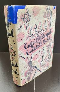 Cafe Royal Cocktail Book : With The Scarce Wrapper By Alex Jardine