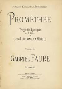 Prométhée Tragédie Lyrique en 3 Actes de Jean Lorrain & F. A. Hérold ... à Monsieur Castelbon de Beauxhostes ... Prix net: 10 f. [Piano-vocal score]