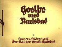 Goethe und Karlsbad. Zum 22. März 1932