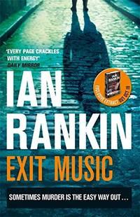 Exit Music A Rebus Novel
