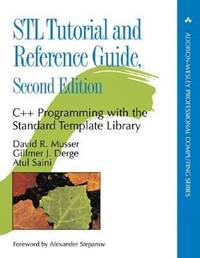 STL Tutorial and Reference Guide : C++ Programming with the Standard Template Library