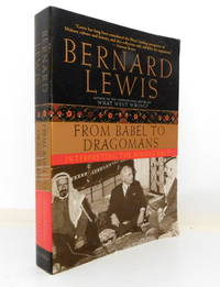 From Babel to Dragomans: Interpreting the Middle East by  Bernard Lewis - Paperback - 2005 - from The Parnassus BookShop and Biblio.com