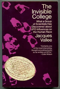 image of The Invisible College: What a Group of Scientists Has Discovered about UFO Influences on the Human Race