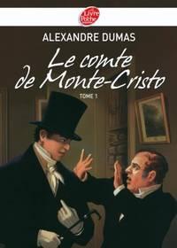 Le Comte De Monte-cristo Tome 1 by Dumas, Alexandre