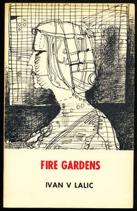 FIRE GARDENS. Selected Poems 1956-1969