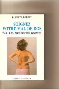 Soignex Votre Mal De Dos Pas Les Medecines Douces