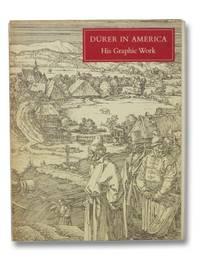 Durer in America: His Graphic Works [Albrecht]