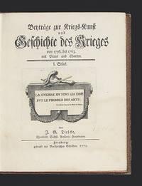 Beyträge zur Kriegs-Kunst und Geschichte des Krieges von 1756 bis 1763