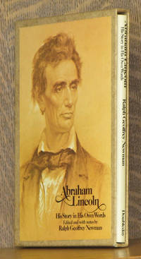 ABRAHAM LINCOLN HIS STORY IN HIS OWN WORDS