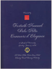 Fortieth Annual Palo Alto Concours d'Elegance (Stanford University, June 25, 2006)