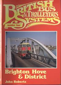 British Bus Systems Number Four: Brighton, Hove and District.