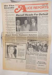 Alice Reports: official publication of the Alice B. Toklas Democratic Club; vol. 1, #2, April 1983; Recall heads for defeat
