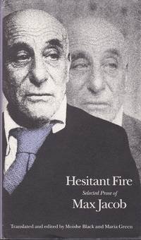 Hesitant Fire. Selected Prose of Max Jacob