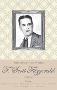 image of The Collected Works of F. Scott Fitzgerald (Wordsworth Special Editions)