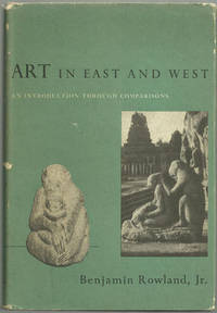ART IN EAST AND WEST An Introduction through Comparisons