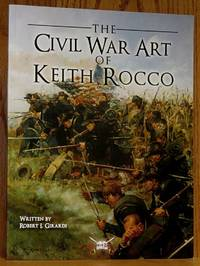 image of The Civil War Art of Keith Rocco