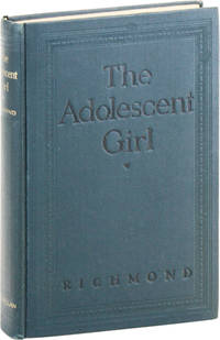 The Adolescent Girl: A Book for Parents and Teachers