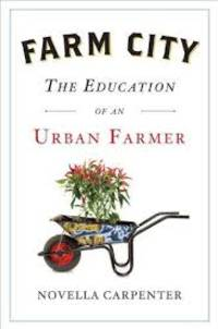 Farm City by  Novella Carpenter - Hardcover - 2009 - from HonigsBooks and Biblio.com
