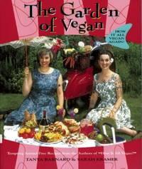 The Garden of Vegan : How It All Vegan Again!