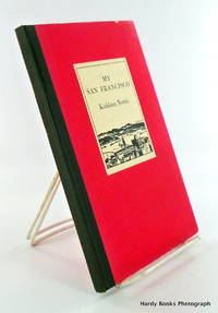 MY SAN FRANCISCO by  Kathleen NORRIS - Signed First Edition - 1932 - from Hardy Books and Biblio.com