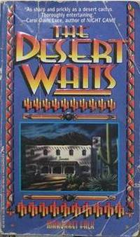 The Desert Waits