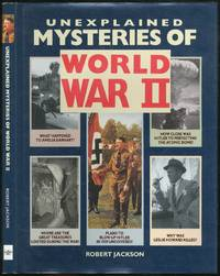 image of Unexplained Mysteries of World War II