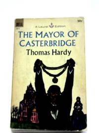 image of The Mayor of Casterbridge, A Story of A Man of Character