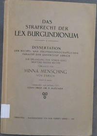 Das Strafrecht der Lex Burgundionum by  Minna Mensching - Paperback - 1928 - from Chapter 1 Books and Biblio.com