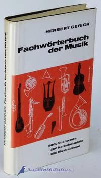 Fachwörterbuch der Musik: 5000 Stichworte, 220 Notenbeispiele, 250  Illustrationen...