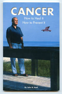 image of Cancer: How to Heal It How to Prevent It